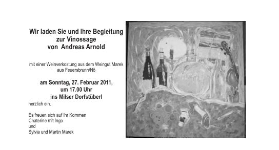 Arnold, Andreas: Vinossage 2011